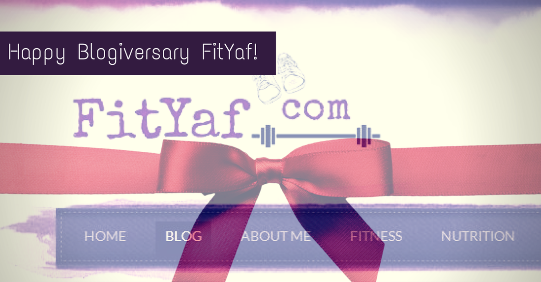 FitYaf's 1 Year Blogiversary