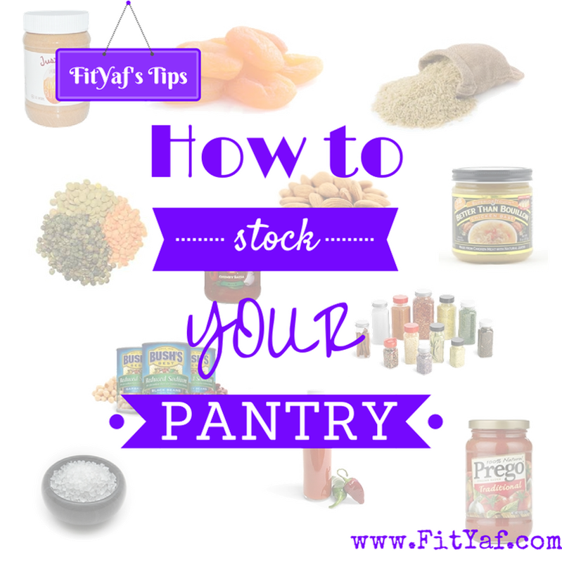 FitYaf's tips on how to stock your pantry