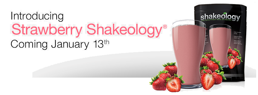 New Shakeology Flavor - Strawberry!