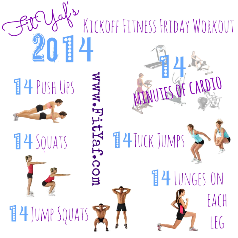 FitYaf's 2014 Kickoff Fitness Friday Workout